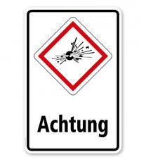 GHS - Schild Achtung, explosiv, instabil