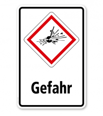 GHS - Schild Gefahr, explosiv, instabil