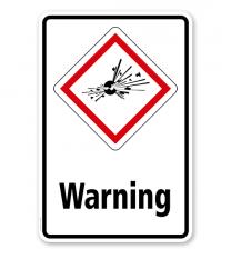 GHS - Schild Warning, explosiv, instabil