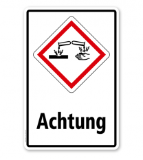 GHS - Schild Achtung, ätzend, korrosiv wirkend