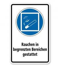 Gebotsschild Rauchen in begrenzten Bereichen gestattet