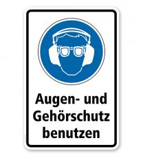Gebotsschild Augen- und Gehörschutz benutzen