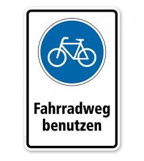 Gebotsschild Fahrradweg benutzen