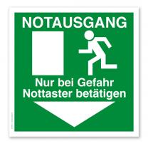Rettungszeichen Notausgang, nur bei Gefahr Nottaster betätigen (alte Norm)
