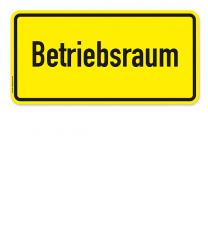 Textschild Betriebsraum