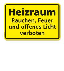 Textschild Heizraum - Rauchen, Feuer und offenes Licht verboten