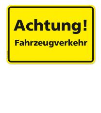 Textschild Achtung! Fahrzeugverkehr
