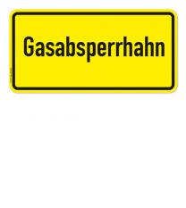Textschild Gasabsperrhahn