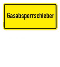 Textschild Gasabsperrschieber