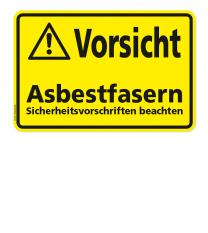 Warnschild Vorsicht - Asbestfasern