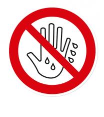 Verbotszeichen Mit feuchten Händen berühren ist verboten