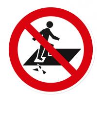 Verbotszeichen Betreten verboten, Durchsturzgefahr