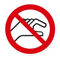Verbotszeichen Hineinfassen ist verboten