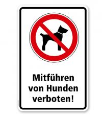 Verbotsschild Mitführen von Hunden verboten