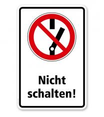 Verbotsschild Nicht schalten