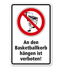 Verbotsschild An den Basketballkorb hängen verboten