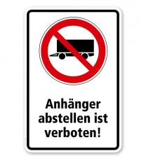 Verbotsschild Anhänger abstellen verboten