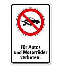 Verbotsschild Für Autos und Motorräder verboten
