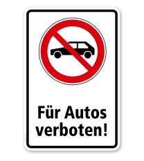 Verbotsschild Für Autos verboten
