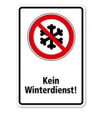 Verbotsschild Kein Winterdienst