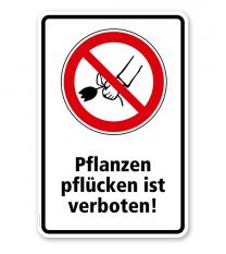 Verbotsschild Pflanzen pflücken verboten