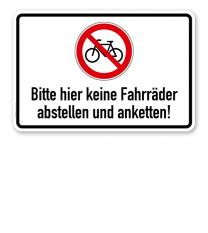 Verbotsschild Bitte hier keine Fahrräder abstellen oder anketten