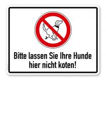 Verbotsschild Bitte lassen Sie hier Ihre Hunde nicht koten