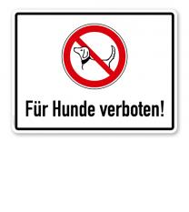 Verbotsschild Für Hunde verboten 2