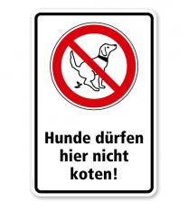 Verbotsschild Hunde dürfen hier nicht koten