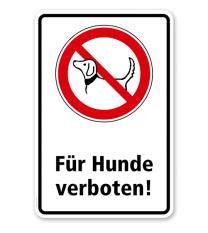Verbotsschild Für Hunde verboten