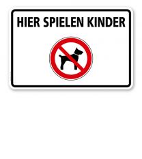 Verbotsschild Hundeverbot - Hier spielen Kinder