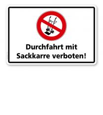 Verbotsschild Durchfahrt mit Sackkarre verboten