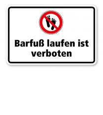Verbotsschild Barfuß laufen ist verboten