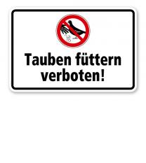 Verbotsschild Tauben füttern verboten