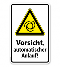 Warnschild Vorsicht, Automatischer Anlauf
