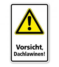 Warnschild Vorsicht, Dachlawinen