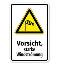Warnschild Vorsicht, starke Windströmung