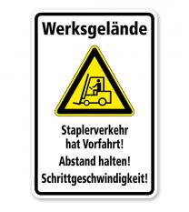 Warnschild Werksgelände. Staplerverkehr hat Vorfahrt! Abstand halten!
