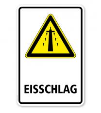 Warnschild Warnung vor Eisschlag am Strommast