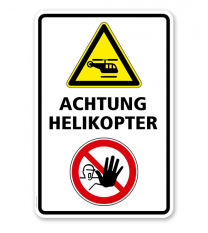 Warnschild Achtung Helikopter (Hubschrauber)
