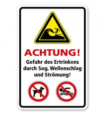 Warnschild Achtung! Gefahr des Ertrinkens durch Sog, Wellenschlag und Strömung!