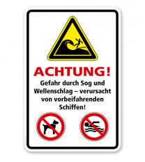 Warnschild Achtung! Gefahr durch Sog und Wellenschlag - verursacht von vorbeifahrenden Schiffen!