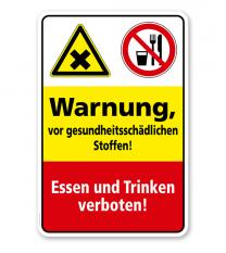 Sicherheitsschild Warnung vor gesundheitsschädlichen Stoffen! Essen und Trinken verboten!