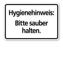 Textschild Hygienehinweis - Bitte sauber halten - TX