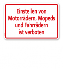 Textschild Einstellen von Motorrädern, Mopeds und Fahrrädern ist verboten - TX
