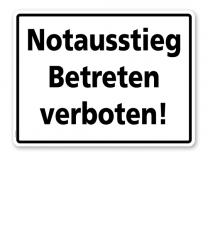 Textschild Notausstieg - Betreten verboten! - TX