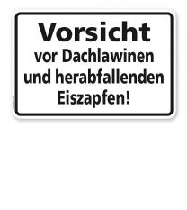 Textschild Vorsicht vor Dachlawinen und herabfallenden Eiszapfen - TX