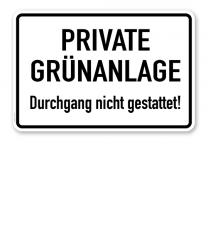Textschild Private Grünanlage - Durchgang nicht gestattet - TX