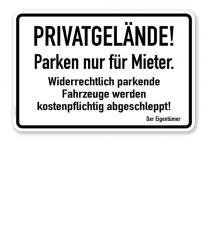 Textschild Privatgelände! Parken nur für Mieter - TX