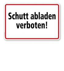 Textschild Schutt abladen verboten - TX